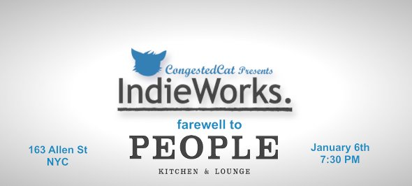 CongestedCat presents IndieWorks Farewell to People Lounge
