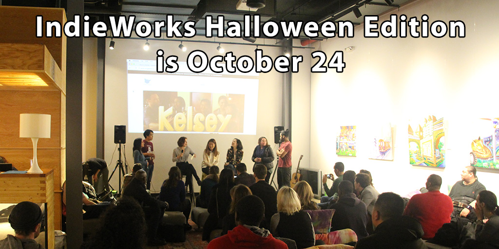 IndieWorks Halloween Edition is October 24