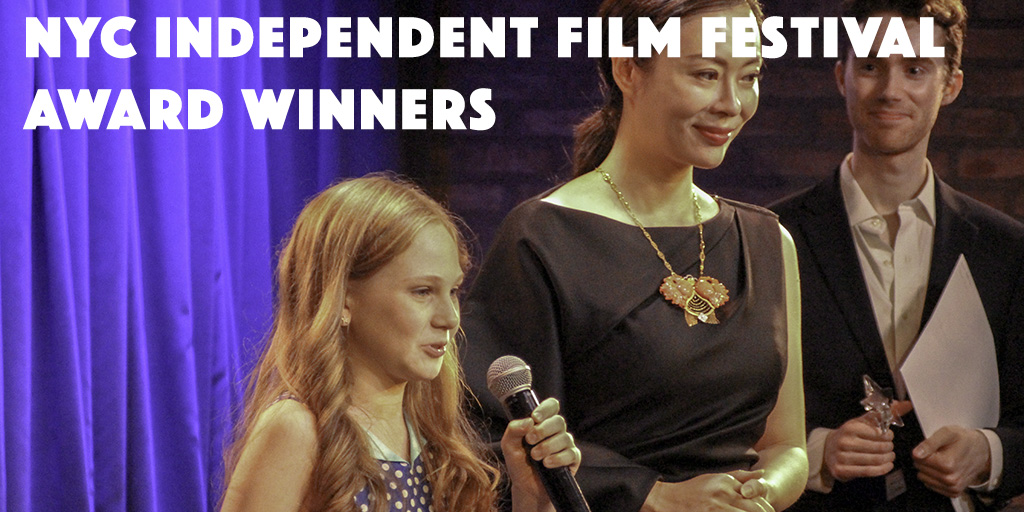 NYC Independent Film Festival Award Winners