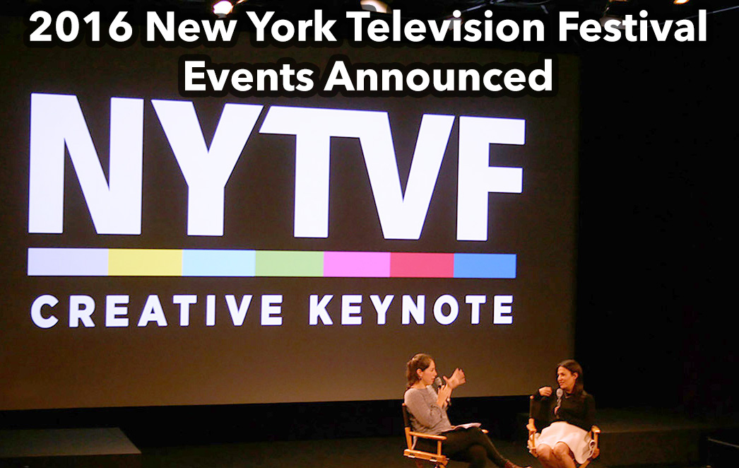 2016 New York Television Festival Events Announced
